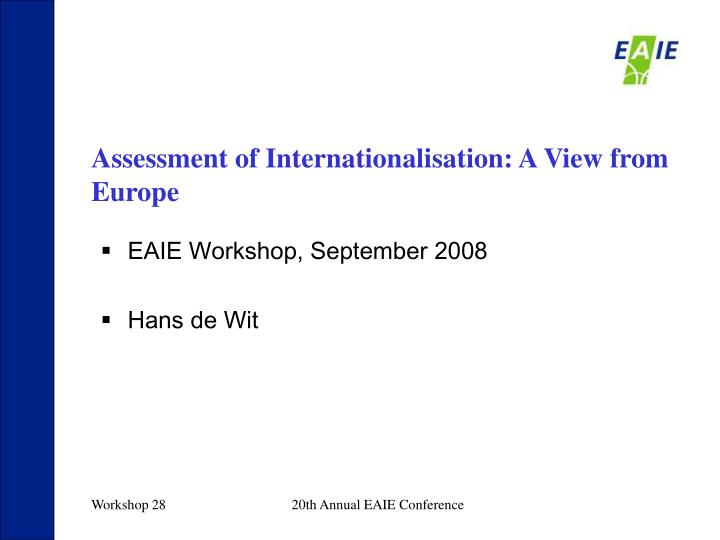 Assessment of Internationalisation: A View from Europe