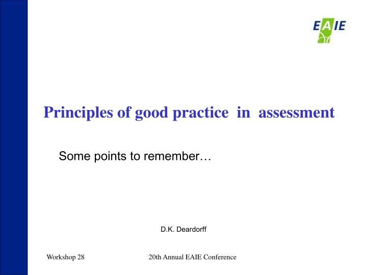 Principles of good practice  in  assessment