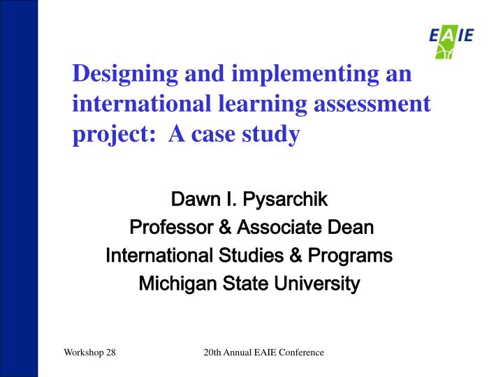 Designing and implementing an international learning assessment project:  A case study