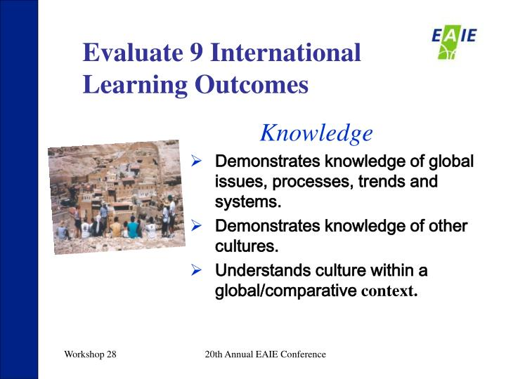 Evaluate 9 International Learning Outcomes