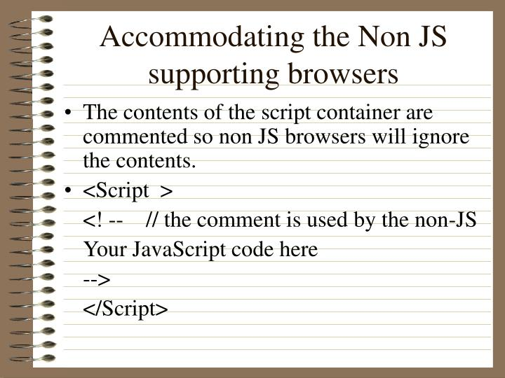 Accommodating the Non JS supporting browsers
