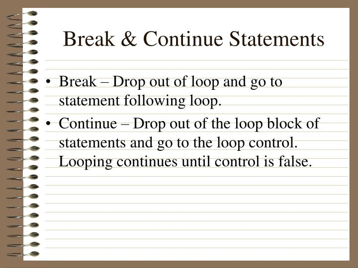 Break & Continue Statements
