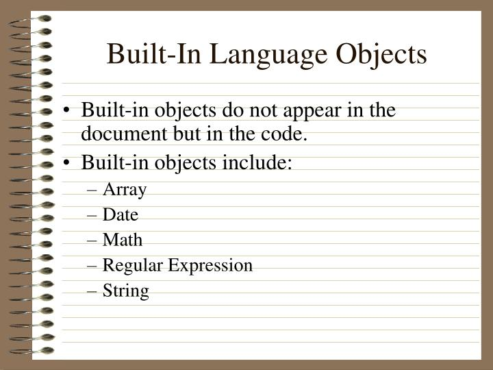 Built-In Language Objects