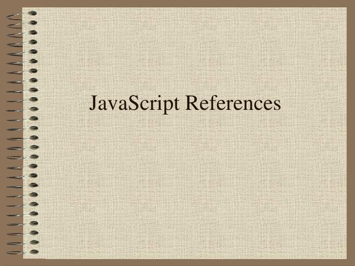 JavaScript References