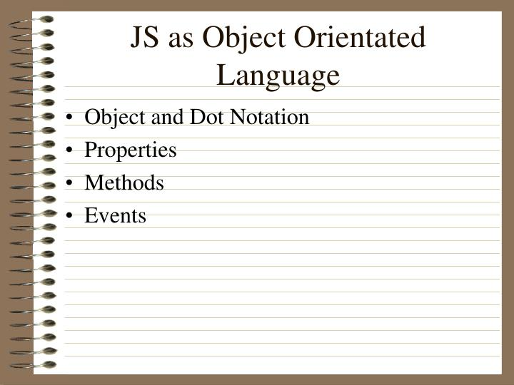 JS as Object Orientated Language