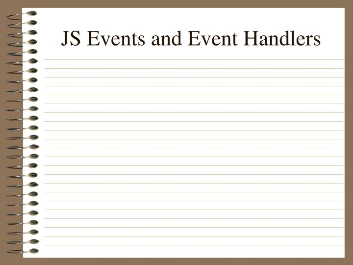 JS Events and Event Handlers
