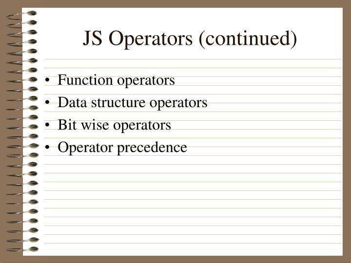 JS Operators (continued)