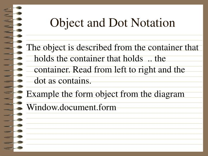 Object and Dot Notation