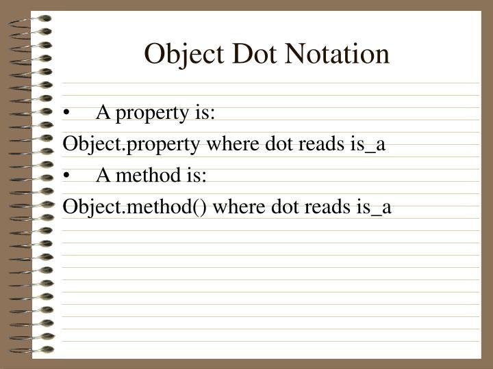 Object Dot Notation