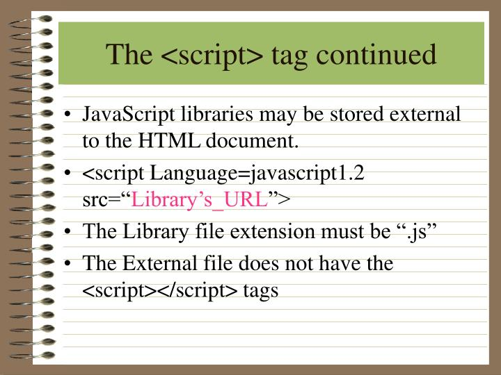 The <script> tag continued