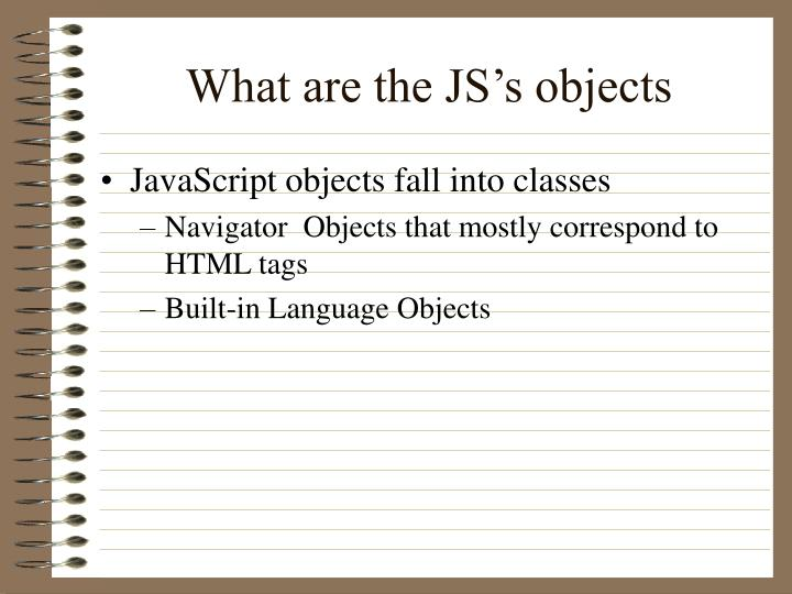 What are the JS's objects
