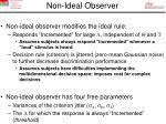 non ideal observer