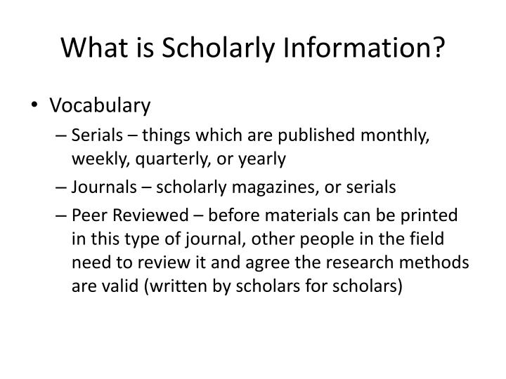 What is Scholarly Information?