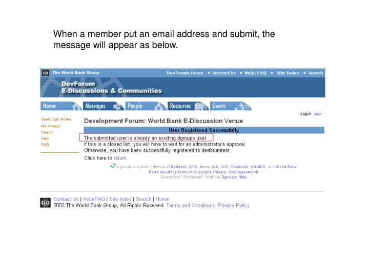 When a member put an email address and submit, the message will appear as below.