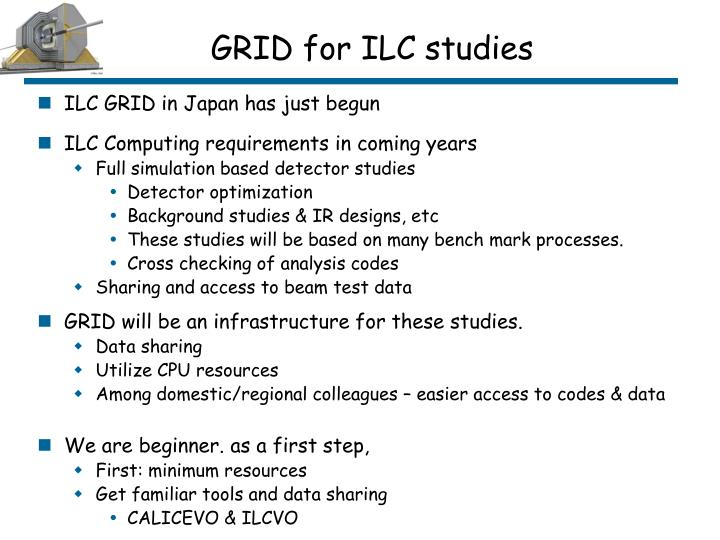 GRID for ILC studies