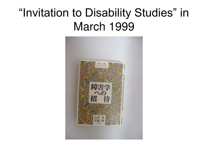 """""""Invitation to Disability Studies"""" in  March 1999"""