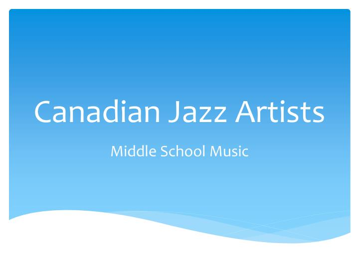 Canadian Jazz Artists