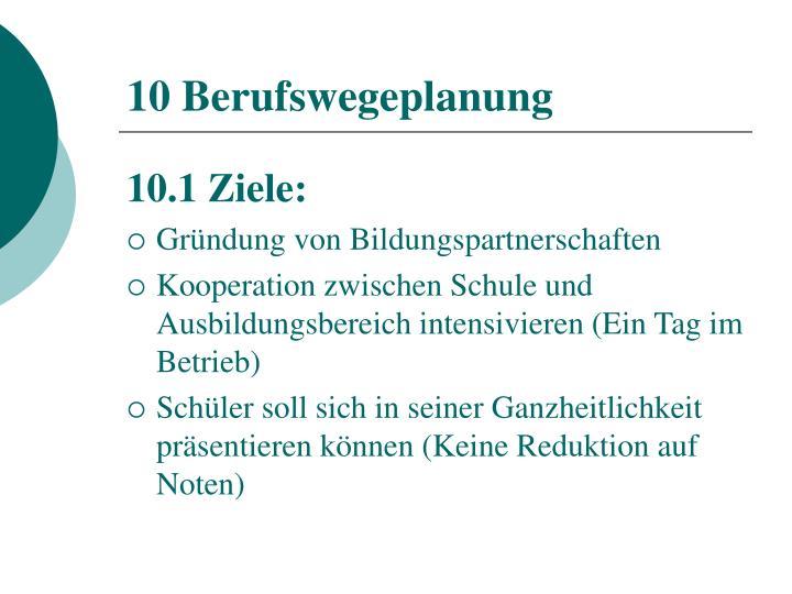 10 Berufswegeplanung
