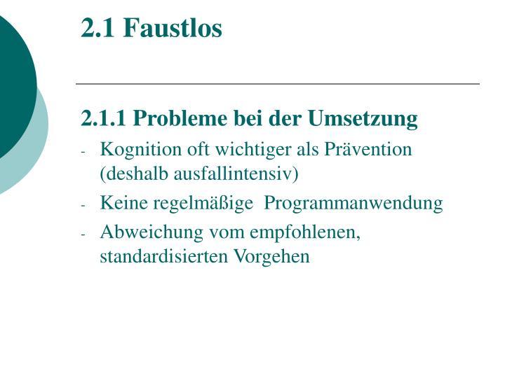 2.1 Faustlos