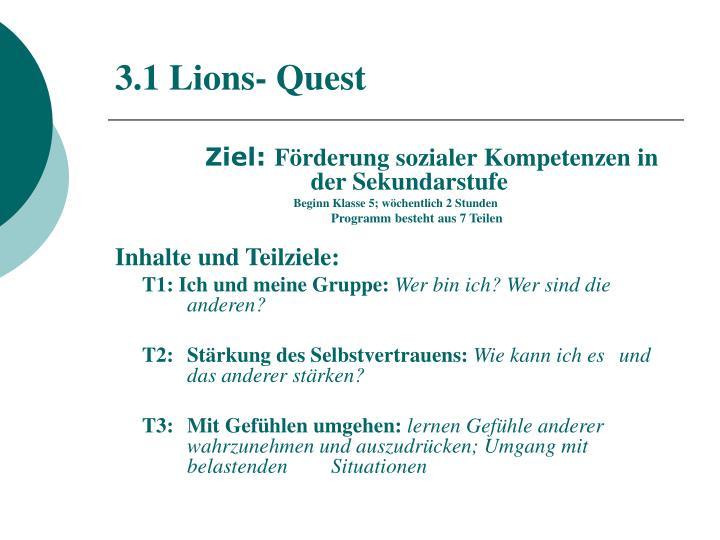 3.1 Lions- Quest