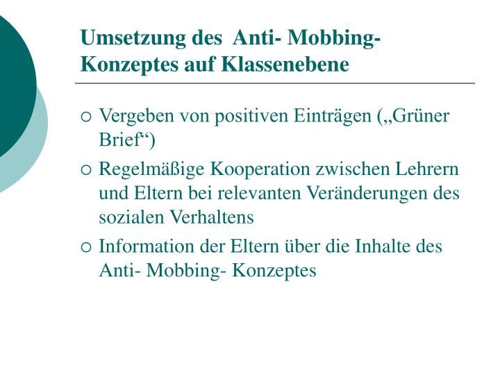 Umsetzung des  Anti- Mobbing-Konzeptes auf Klassenebene