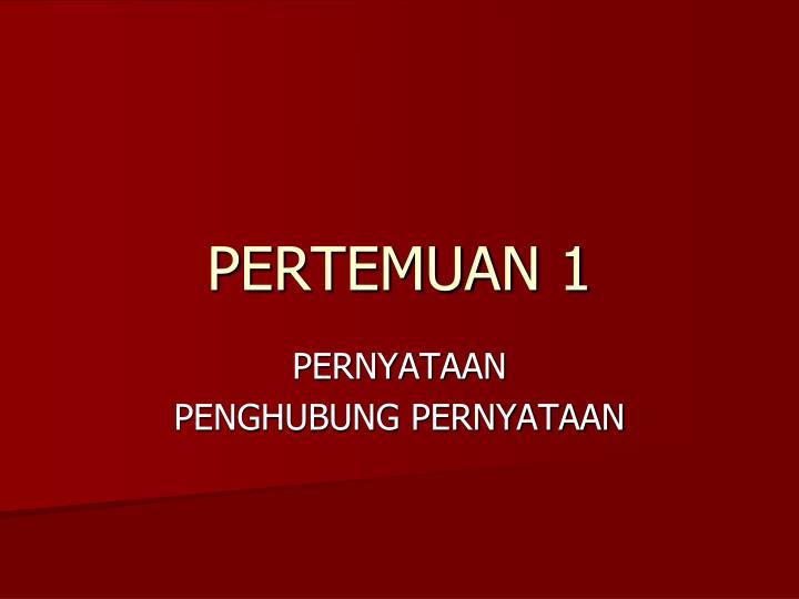 PERTEMUAN 1