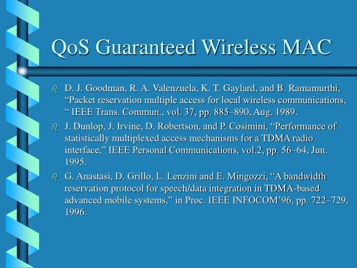 QoS Guaranteed Wireless MAC