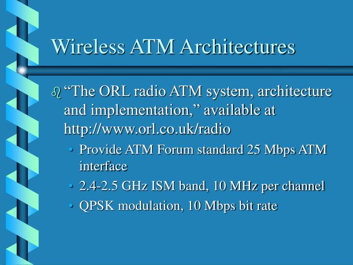 Wireless ATM Architectures