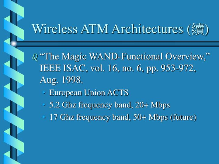Wireless ATM Architectures (