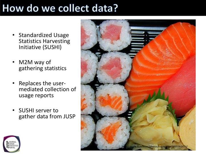 How do we collect data?