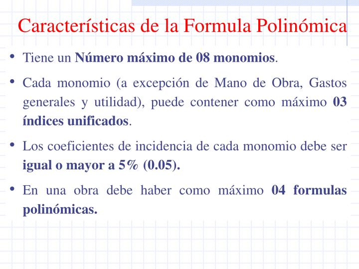 Características de la Formula Polinómica