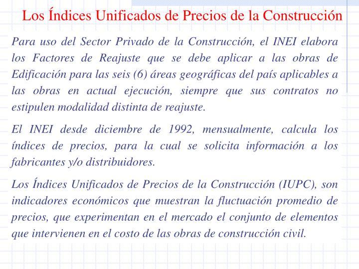 Los Índices Unificados de Precios de la Construcción