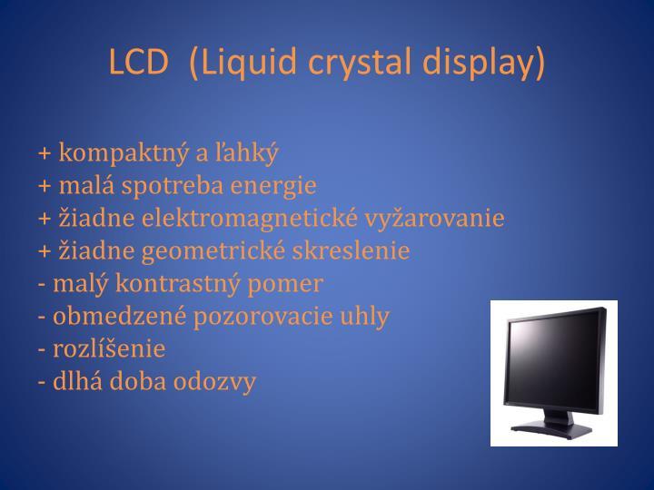 LCD  (