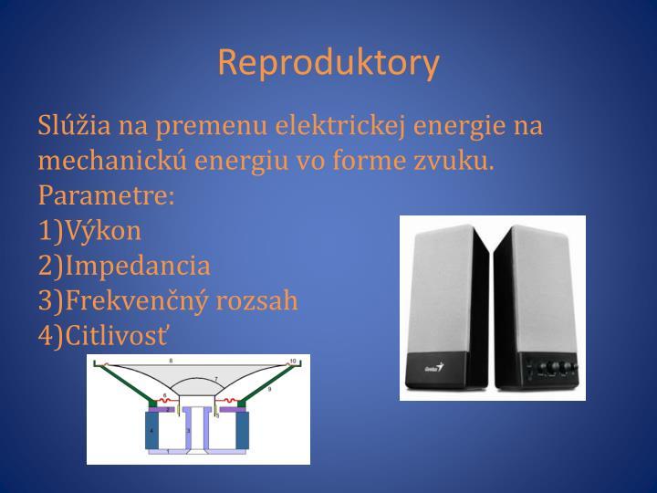 Reproduktory