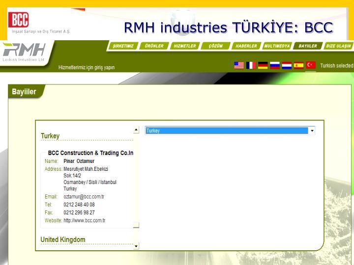 RMH industries TRKYE: BCC