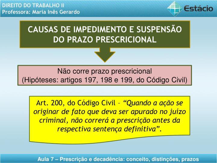 CAUSAS DE IMPEDIMENTO E SUSPENSÃO DO PRAZO PRESCRICIONAL
