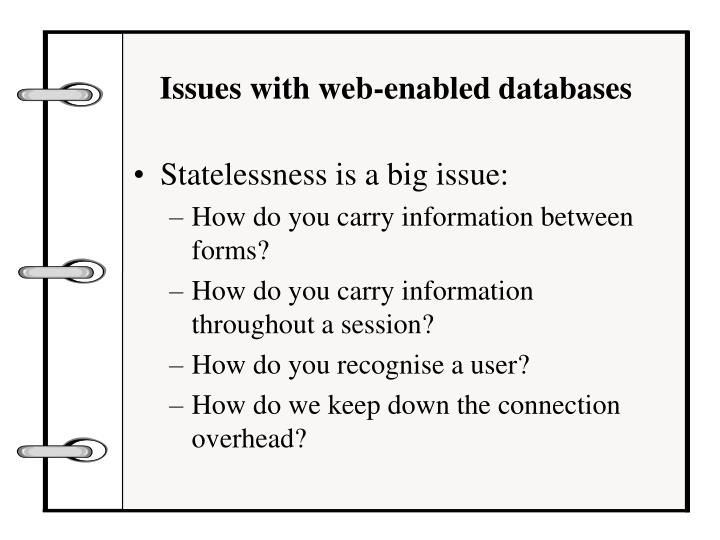 Issues with web-enabled databases