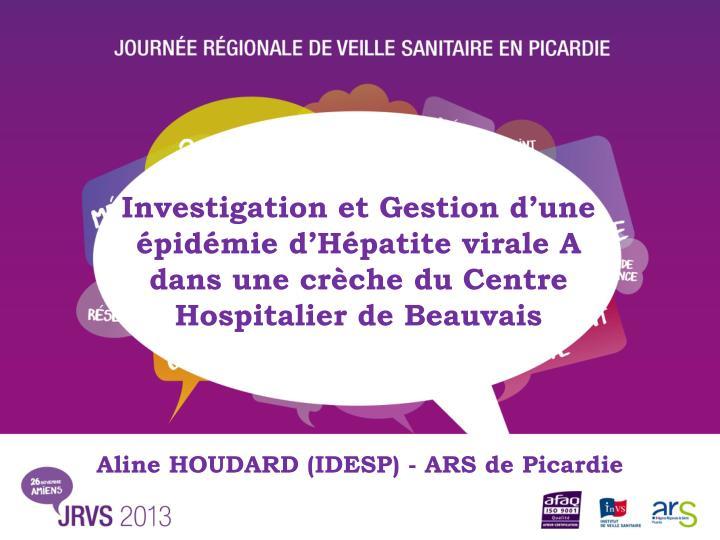 Investigation et Gestion d'une épidémie d'Hépatite virale A dans une crèche du Centre Hospitalier de Beauvais
