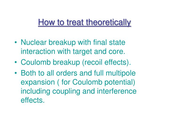 How to treat theoretically