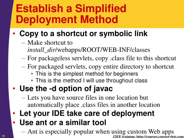 Establish a Simplified Deployment Method