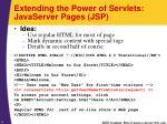 extending the power of servlets javaserver pages jsp