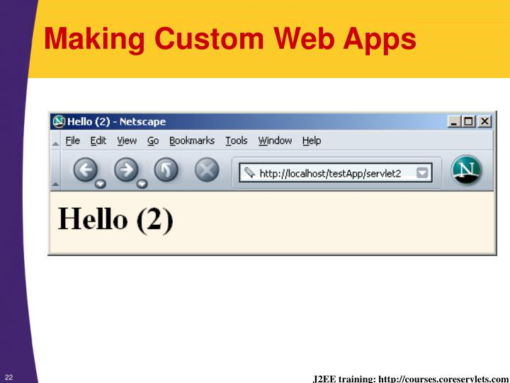 Making Custom Web Apps