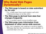 why build web pages dynamically