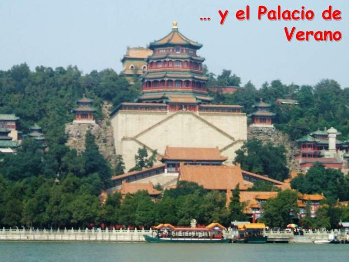 … y el Palacio de Verano