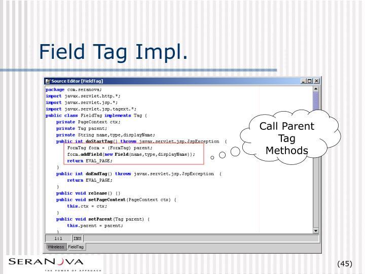 Field Tag Impl.