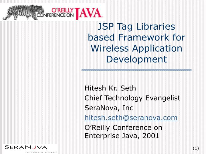 Jsp tag libraries based framework for wireless application development