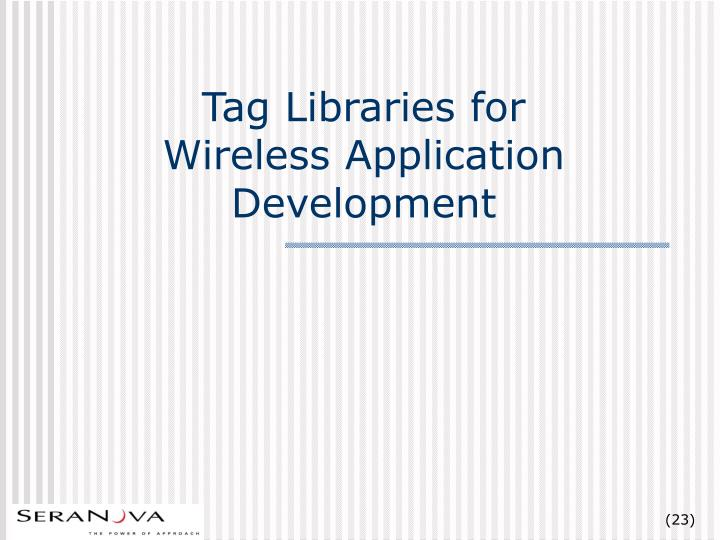 Tag Libraries for