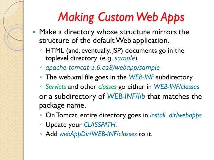 Making Custom Web Apps
