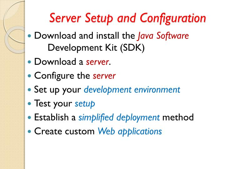 Server Setup and Configuration