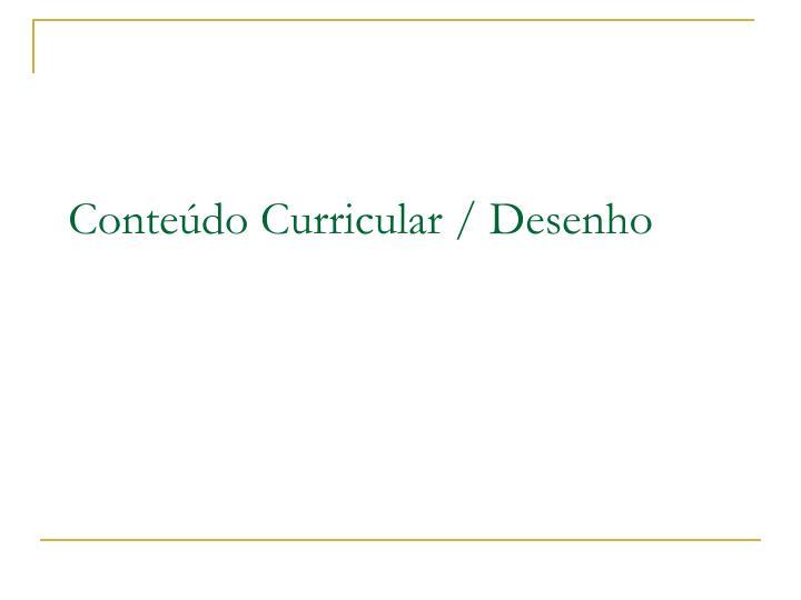 Conteúdo Curricular / Desenho
